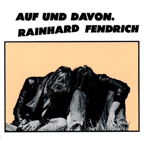 Auf und davon von Rainhard Fendrich