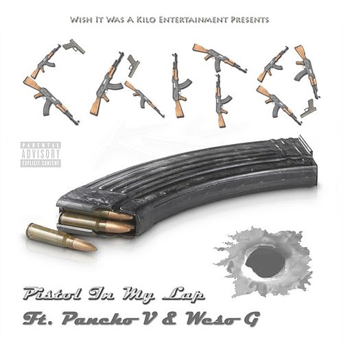 Pistol In My Lap (feat. Pancho V & Weso G) by Crito
