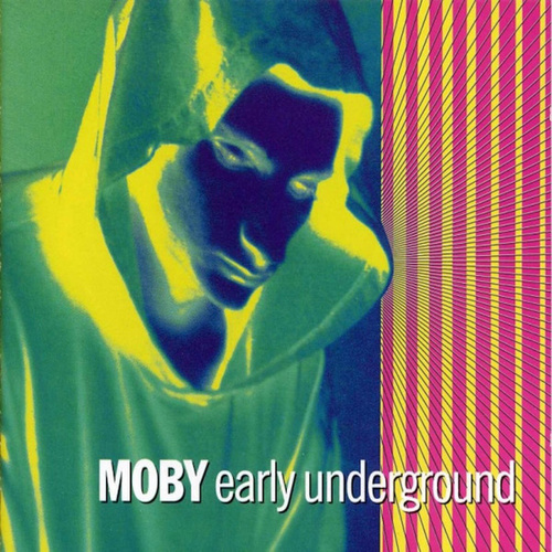 Early Underground de Moby