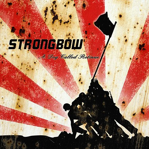A Dog Called Retinue by Strongbow