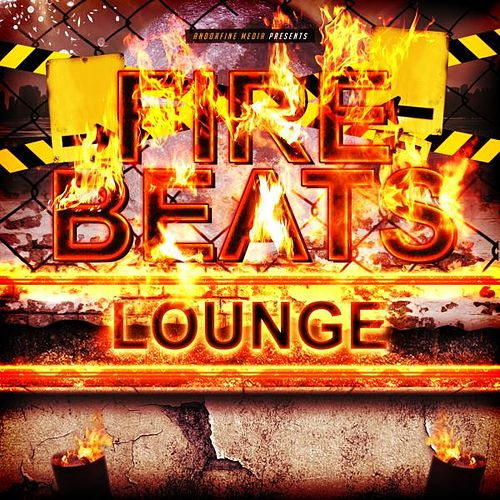 Fire Beats Lounge von Various Artists