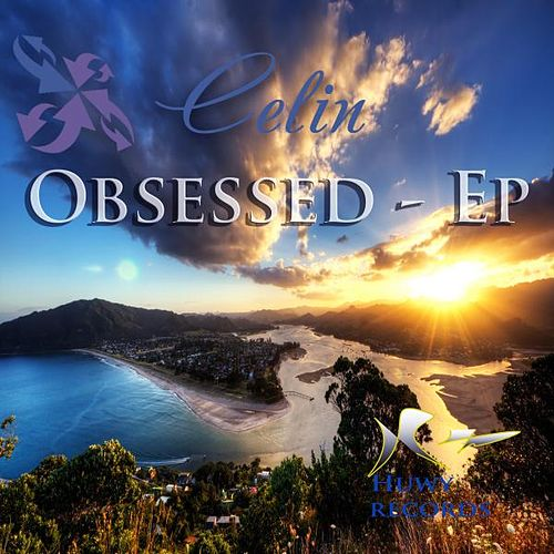 Obsessed Ep by Celin