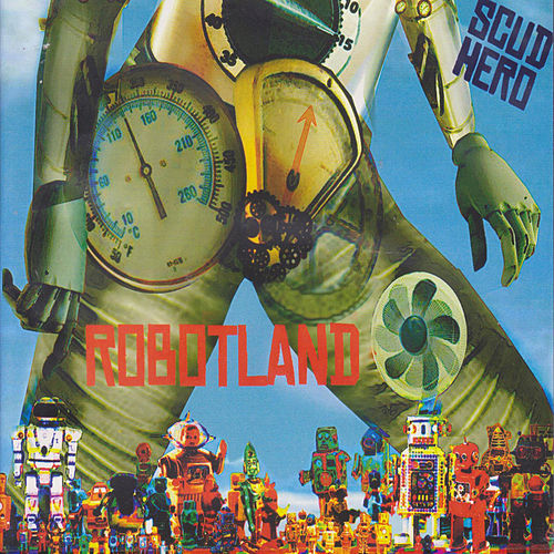 Robotland by Scud Hero