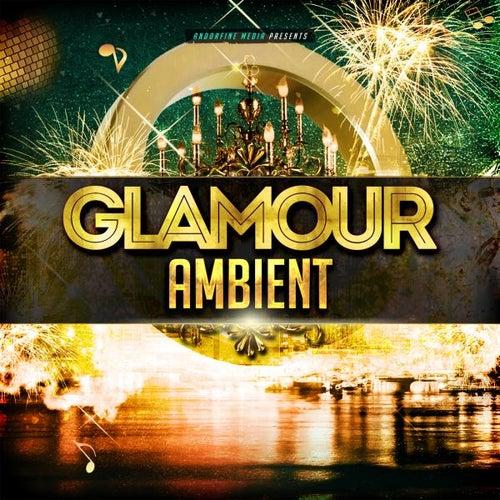 Glamour Ambient von Various Artists
