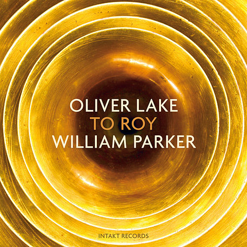 To Roy by Oliver Lake