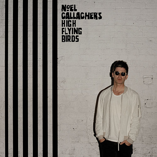 Chasing Yesterday von Noel Gallagher's High Flying Birds