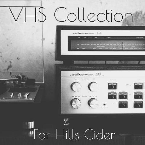 Far Hills Cider von VHS Collection