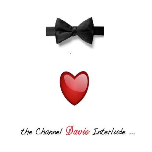 The Channel Davis Interlude (feat. Frank Boy) von Cypher Clique