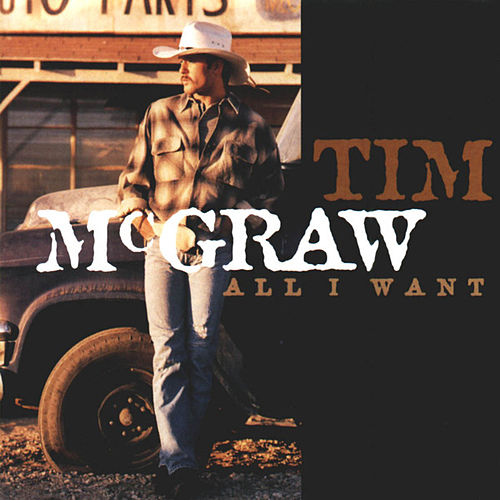 All I Want de Tim McGraw