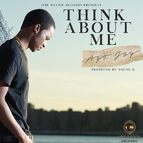 Think About Me by Ayo Jay
