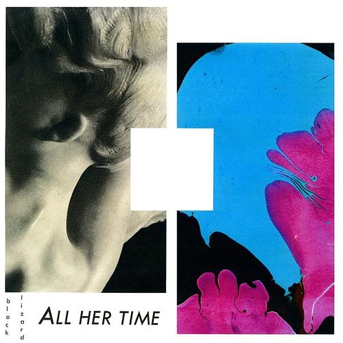 All Her Time by Black Lizard