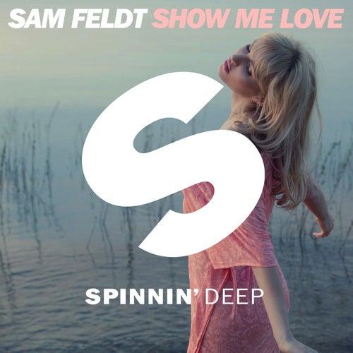 Show Me Love van Sam Feldt