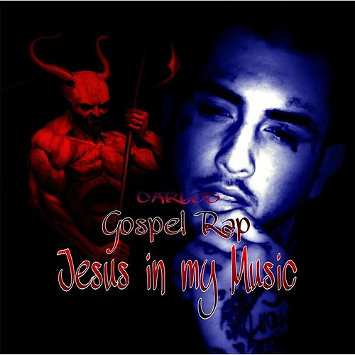 Jesus in My Music von Carlos