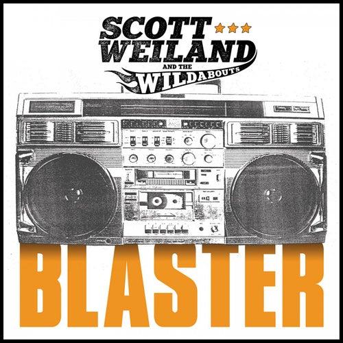 Blaster de Scott Weiland