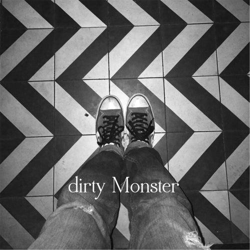 Good, Feel Good by Dirty Monster