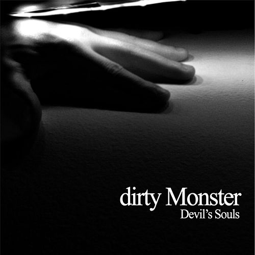 Devil's Souls by Dirty Monster