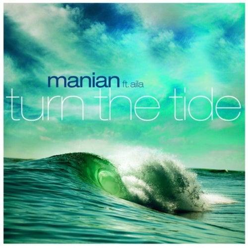 Turn the Tide von Manian