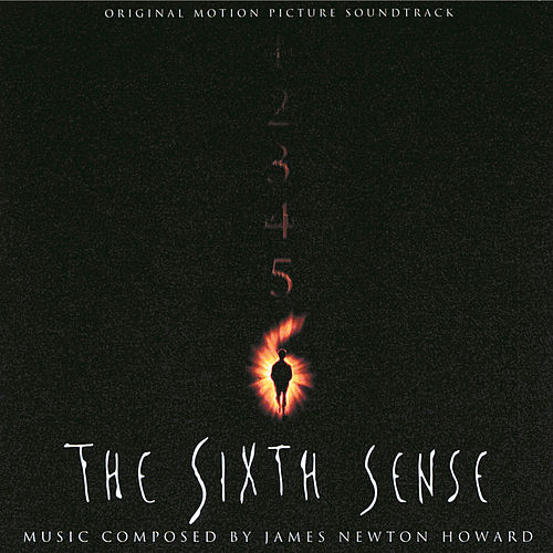 The Sixth Sense (Original Motion Picture Soundtrack) by James Newton Howard