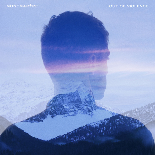 Out Of Violence - EP by Montmartre