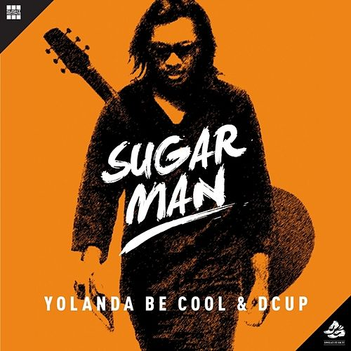 Sugar Man von Yolanda Be Cool