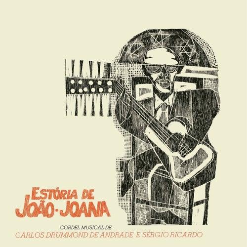 Estória de João-Joana by Sérgio Ricardo