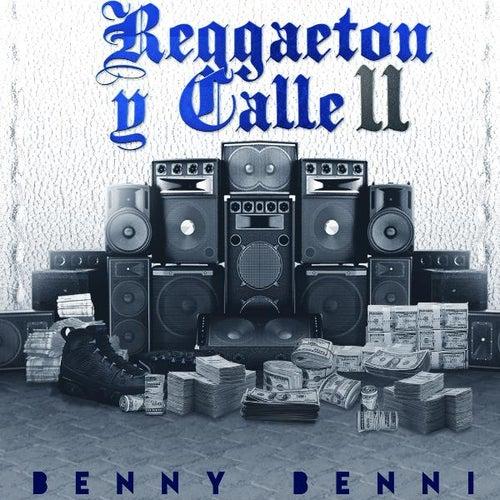 Reggaeton Y Calle 2 von Benny Benni