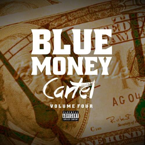 Blue Money Cartel Vol 4 von Various Artists