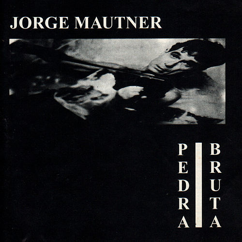 Pedra Bruta de Jorge Mautner