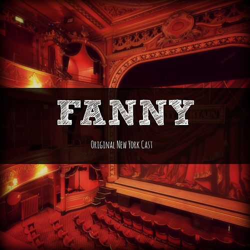 Fanny (Original New York Cast) de Various Artists