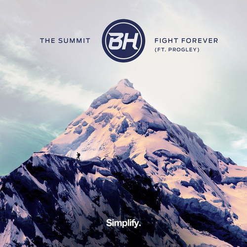The Summit / Fight Forever by Bh
