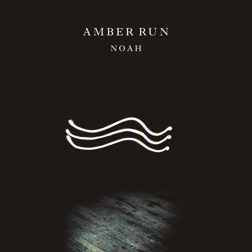 Noah by Amber Run