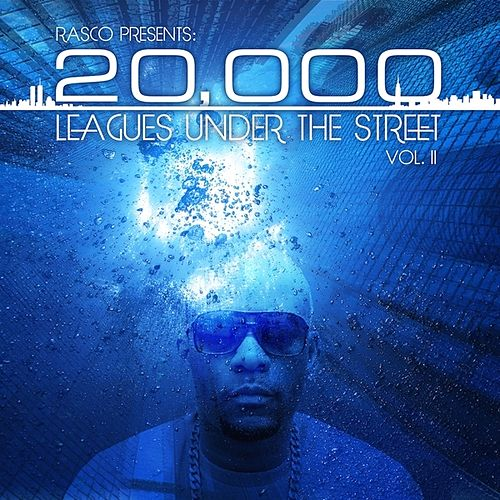Rasco Presents: 20,000 Leagues Under The Street Vol. II de Various Artists