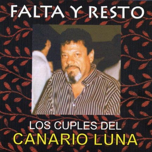 Los Cuplés del Canario Luna de Falta y Resto