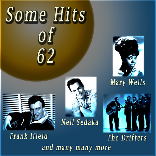 Some Hits of 62 by Various Artists