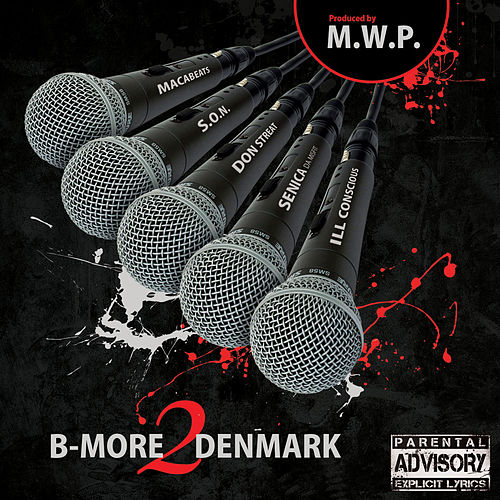 B-More2Denmark by M.W.P.