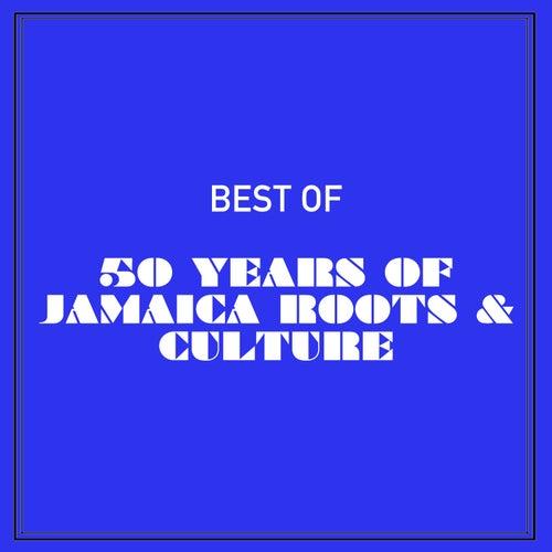 Best of 50 Years of Jamaica Roots & Culture de Various Artists
