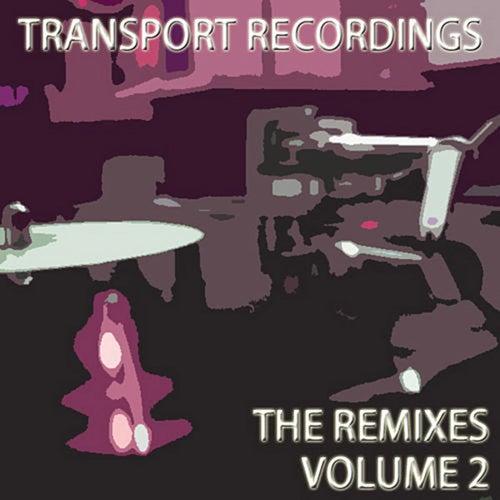 Transport Recordings - The Remixes, Vol.  2 von Various Artists