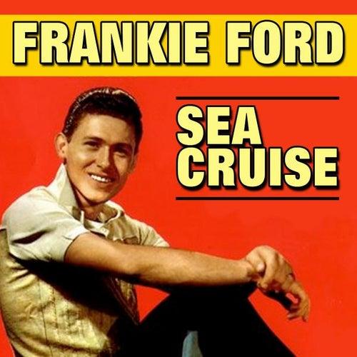 Sea Cruise de Frankie Ford