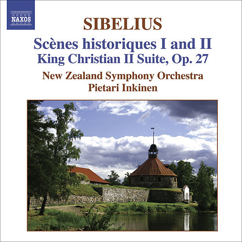 SIBELIUS: Scenes historiques I and II / King Christian II Suite von New Zealand Symphony Orchestra