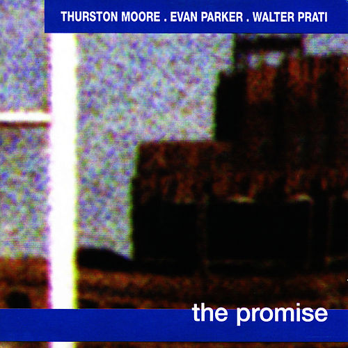 The Promise by Thurston Moore