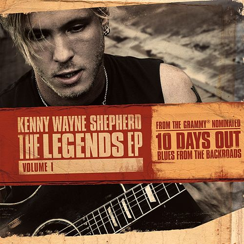 The Legends EP: Volume I de Kenny Wayne Shepherd