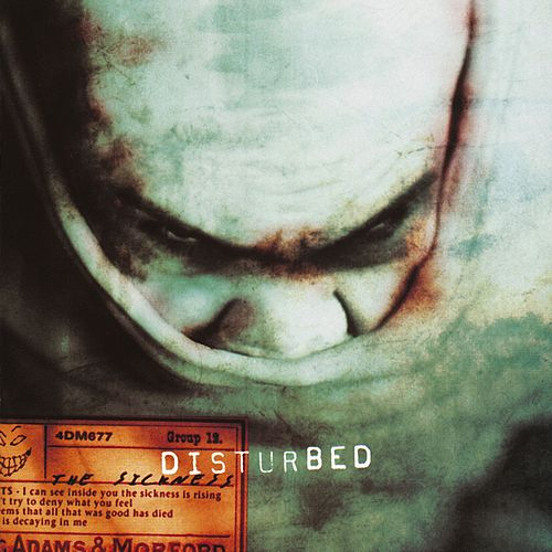 The Sickness by Disturbed