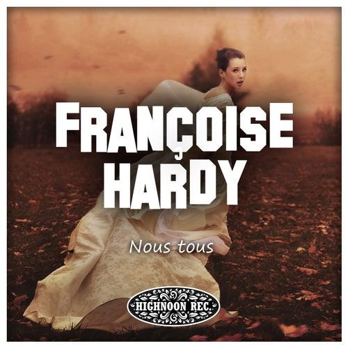 Nous tous de Francoise Hardy