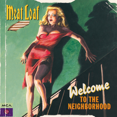 Welcome To The Neighborhood de Meat Loaf