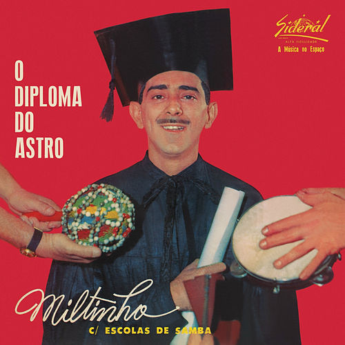 O Diploma do Astro de Miltinho