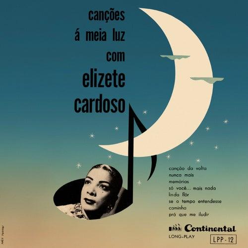 Canções À Meia Luz von Elizeth Cardoso