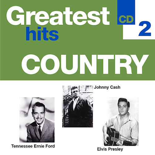 Greatest Hits Country 2 de Various Artists