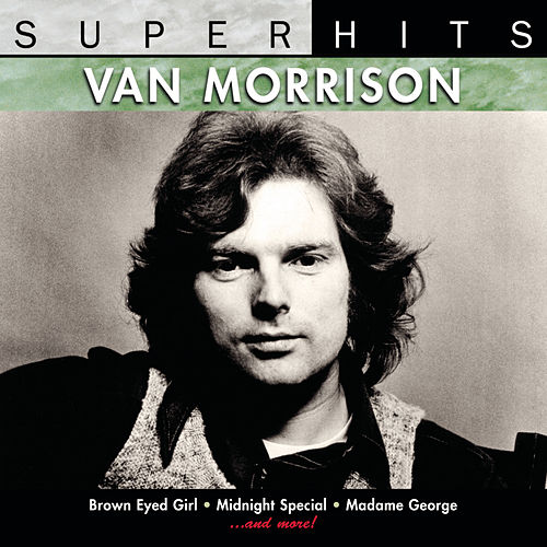 Super Hits by Van Morrison