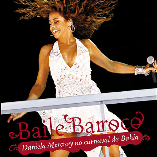 Baile Barroco de Daniela Mercury