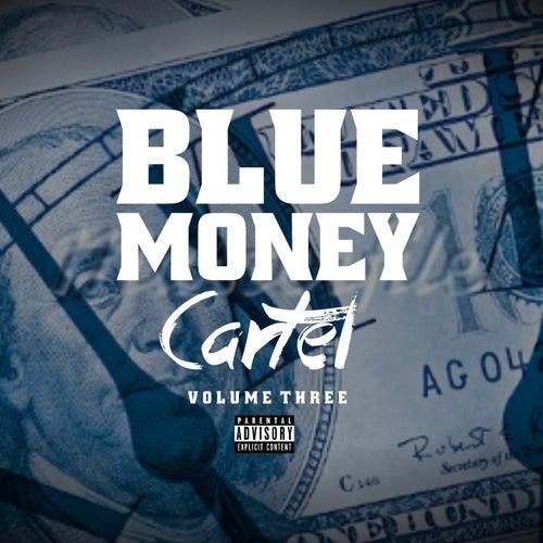 Blue Money Cartel Vol 3 von Various Artists